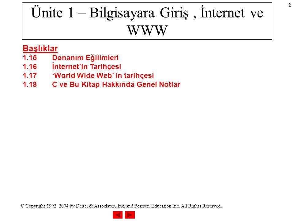 Ünite 1 – Bilgisayara Giriş , İnternet ve WWW