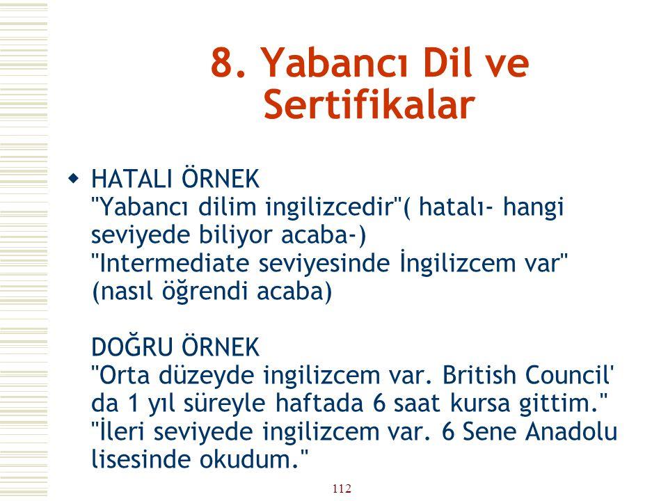 8. Yabancı Dil ve Sertifikalar