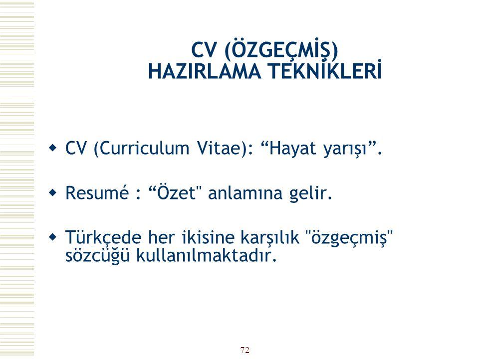 CV (ÖZGEÇMİŞ) HAZIRLAMA TEKNİKLERİ