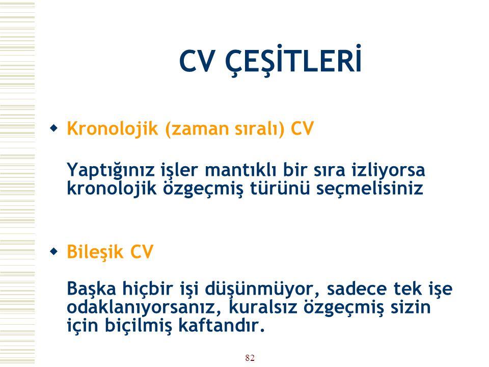 CV ÇEŞİTLERİ Kronolojik (zaman sıralı) CV