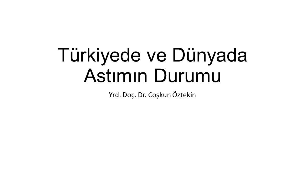 Türkiyede ve Dünyada Astımın Durumu