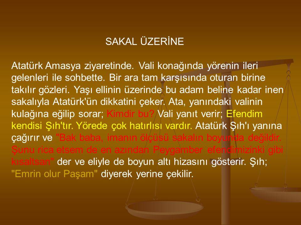SAKAL ÜZERİNE Atatürk Amasya ziyaretinde