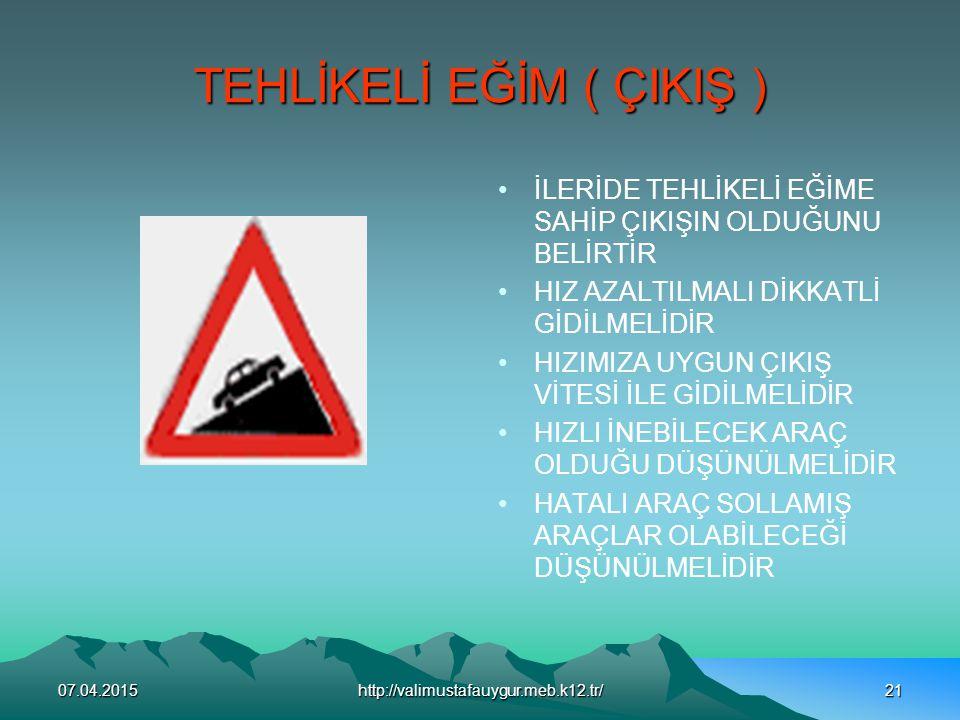 TEHLİKELİ EĞİM ( ÇIKIŞ )