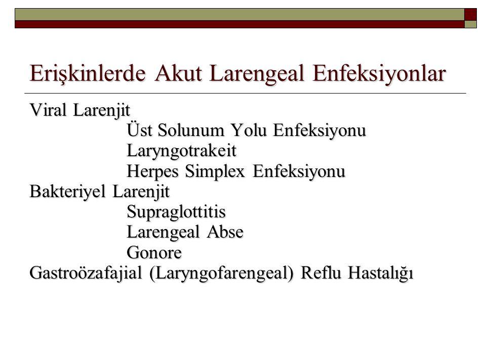 Erişkinlerde Akut Larengeal Enfeksiyonlar