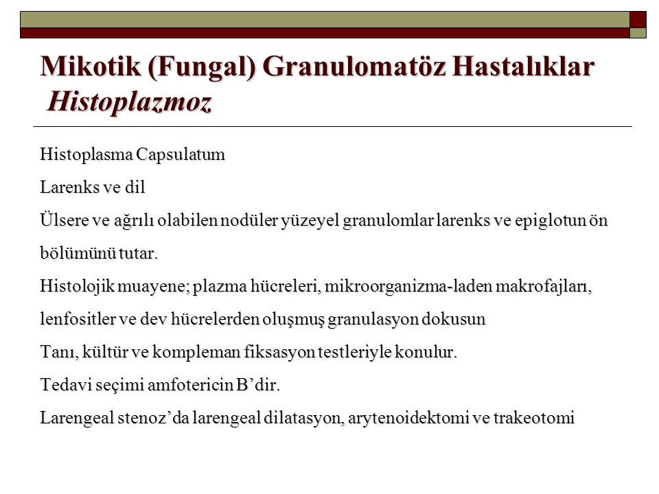 Mikotik (Fungal) Granulomatöz Hastalıklar Histoplazmoz