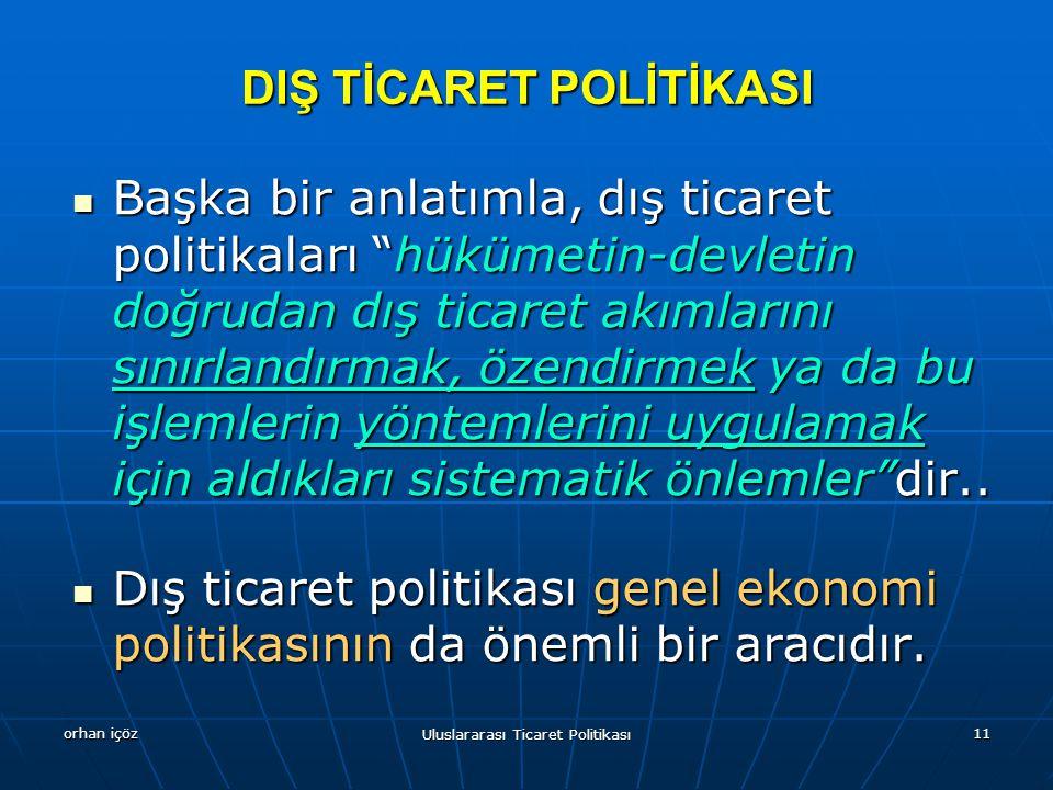 DIŞ TİCARET POLİTİKASI