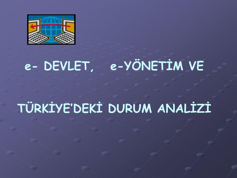 TÜRKİYE'DEKİ DURUM ANALİZİ