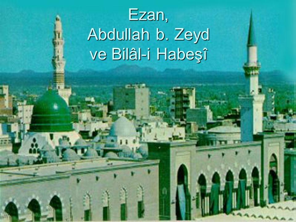 Ezan, Abdullah b. Zeyd ve Bilâl-i Habeşî