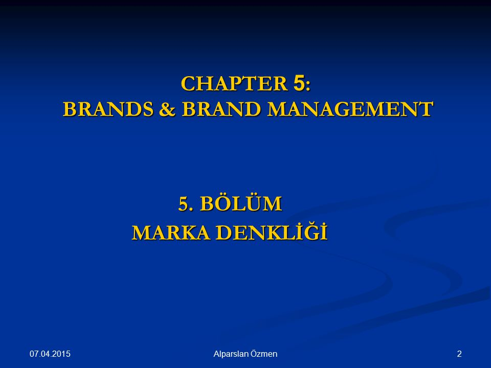CHAPTER 5: BRANDS & BRAND MANAGEMENT