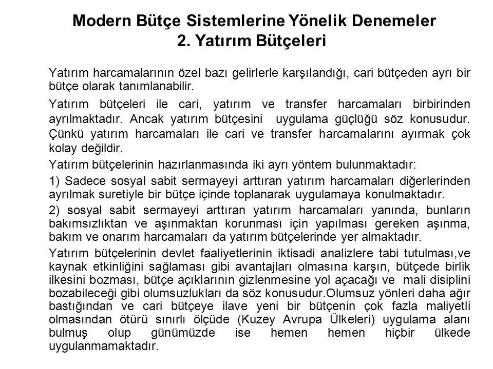 Modern Bütçe Sistemlerine Yönelik Denemeler 2. Yatırım Bütçeleri