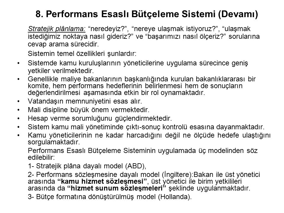 8. Performans Esaslı Bütçeleme Sistemi (Devamı)
