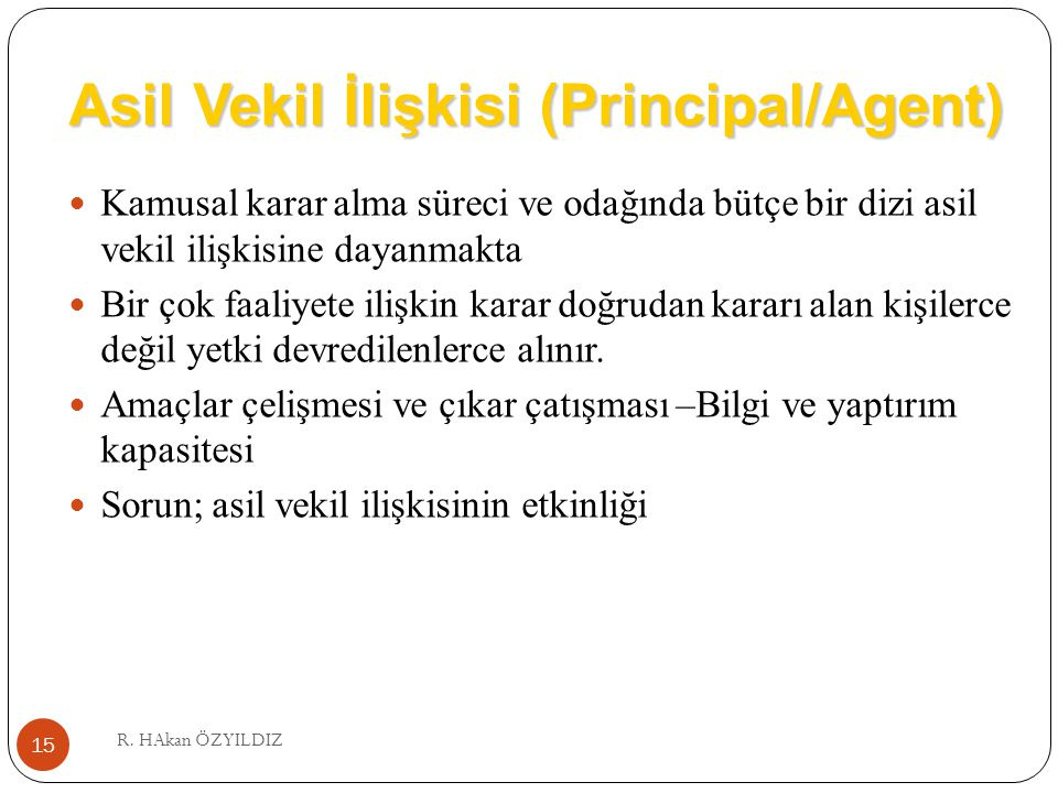 Asil Vekil İlişkisi (Principal/Agent)