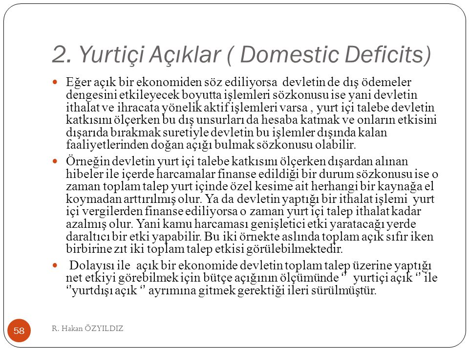 2. Yurtiçi Açıklar ( Domestic Deficits)