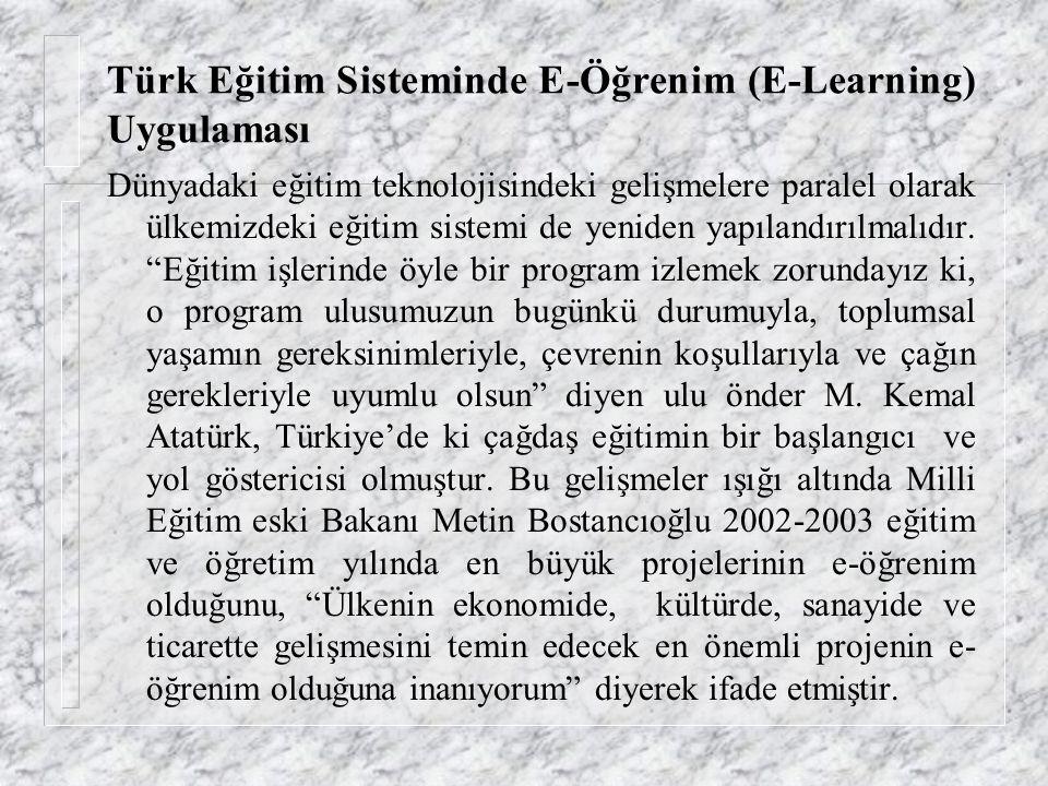 Türk Eğitim Sisteminde E-Öğrenim (E-Learning) Uygulaması