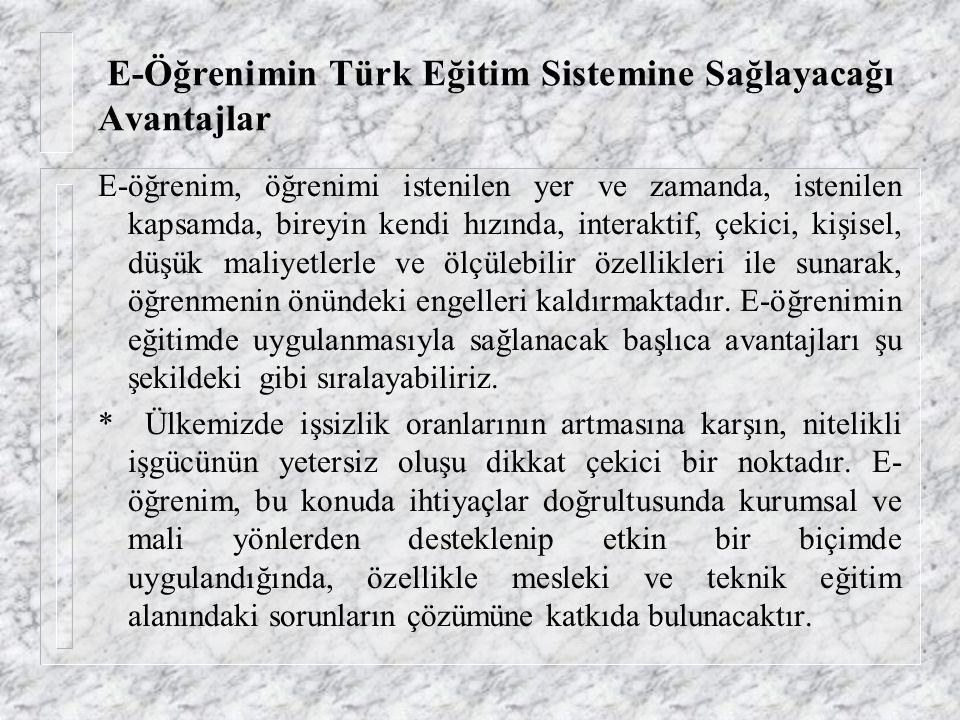 E-Öğrenimin Türk Eğitim Sistemine Sağlayacağı Avantajlar