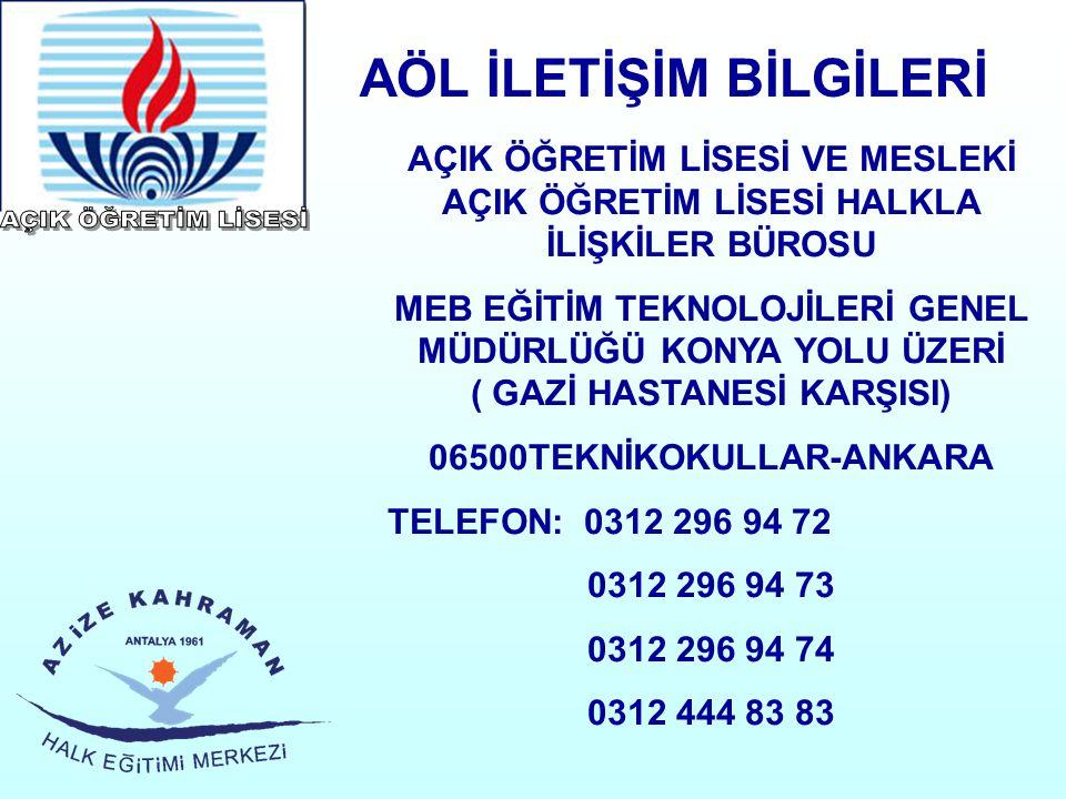 AÖL İLETİŞİM BİLGİLERİ 06500TEKNİKOKULLAR-ANKARA