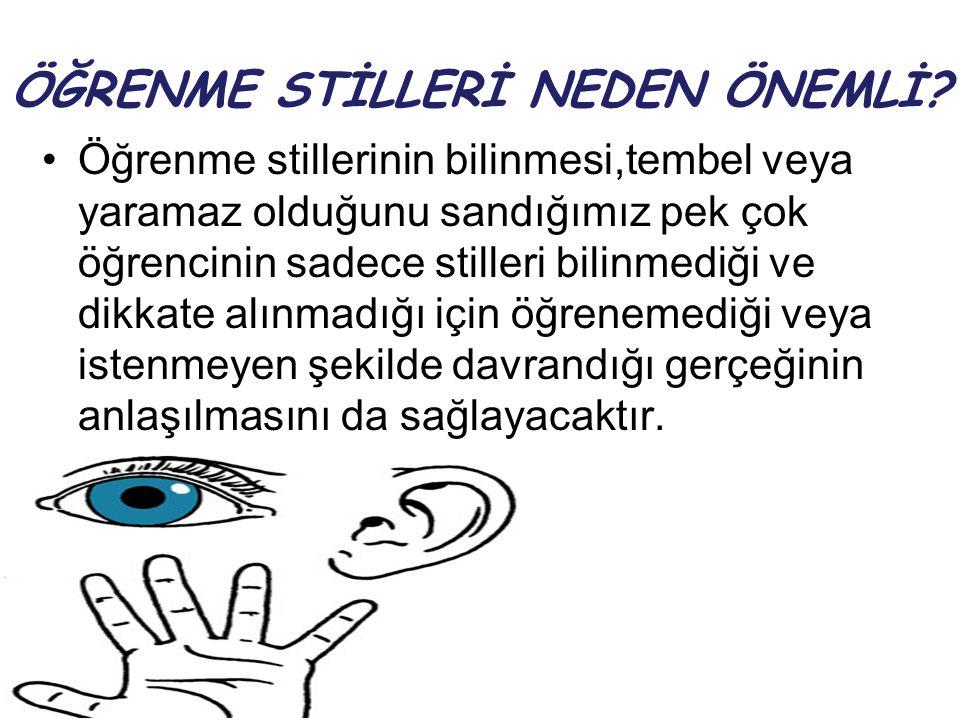 ÖĞRENME STİLLERİ NEDEN ÖNEMLİ