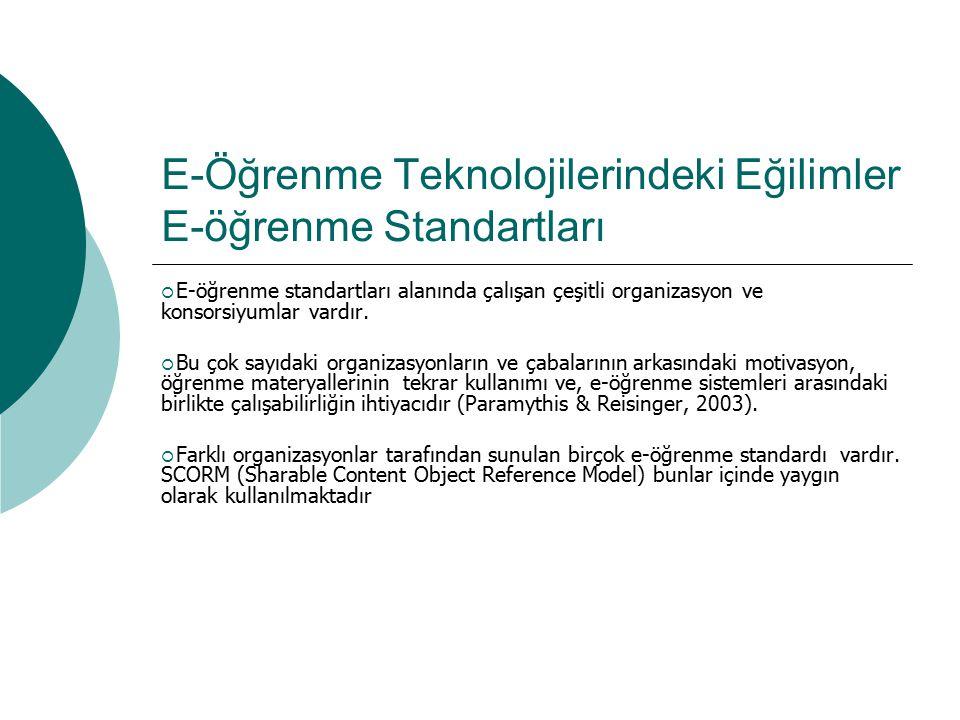 E-Öğrenme Teknolojilerindeki Eğilimler E-öğrenme Standartları