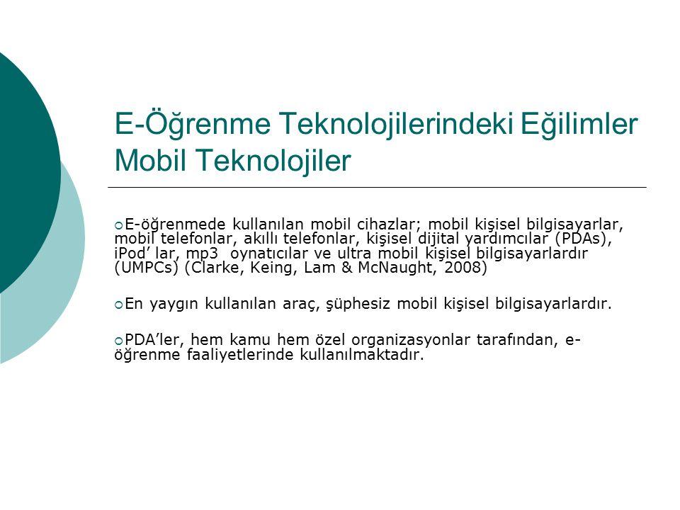 E-Öğrenme Teknolojilerindeki Eğilimler Mobil Teknolojiler