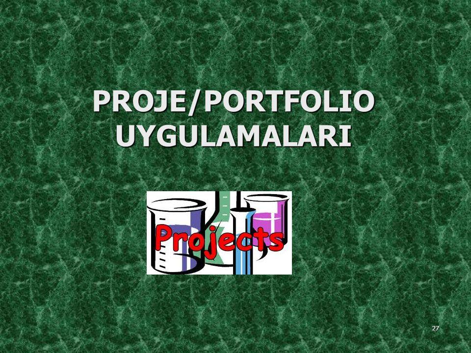 PROJE/PORTFOLIO UYGULAMALARI