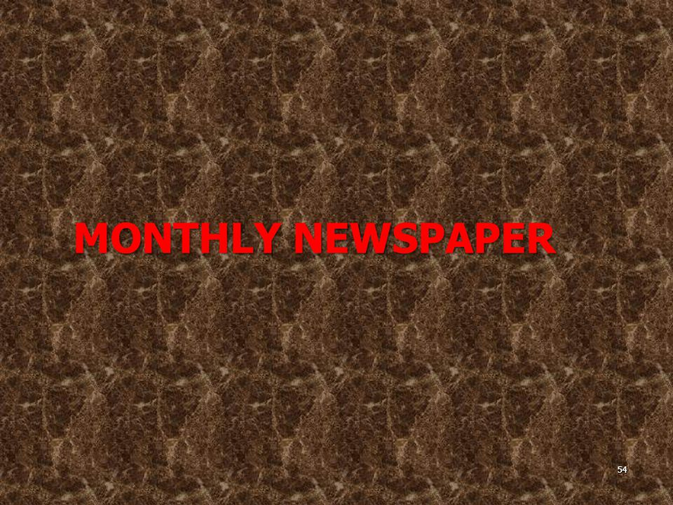 MONTHLY NEWSPAPER