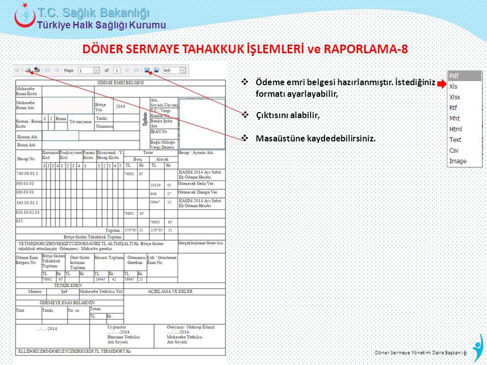 DÖNER SERMAYE TAHAKKUK İŞLEMLERİ ve RAPORLAMA-8