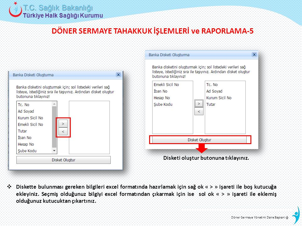 DÖNER SERMAYE TAHAKKUK İŞLEMLERİ ve RAPORLAMA-5