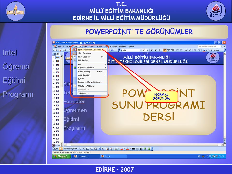 POWERPOİNT' TE GÖRÜNÜMLER