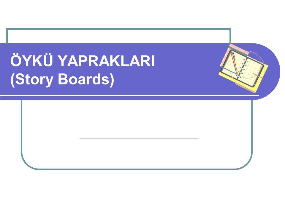ÖYKÜ YAPRAKLARI (Story Boards)