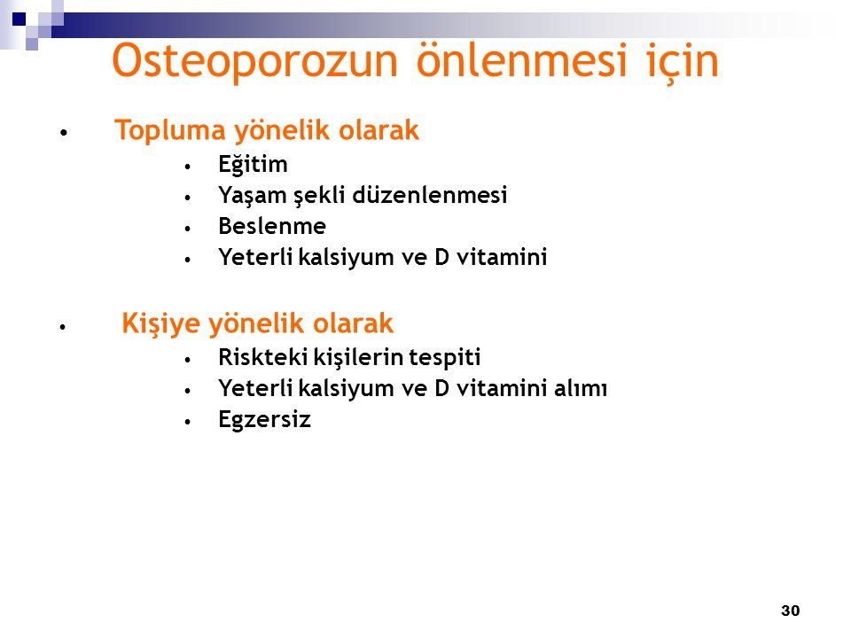 Osteoporozun önlenmesi için