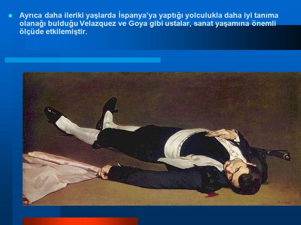 Ayrıca daha ileriki yaşlarda İspanya'ya yaptığı yolculukla daha iyi tanıma olanağı bulduğu Velazquez ve Goya gibi ustalar, sanat yaşamına önemli ölçüde etkilemiştir.