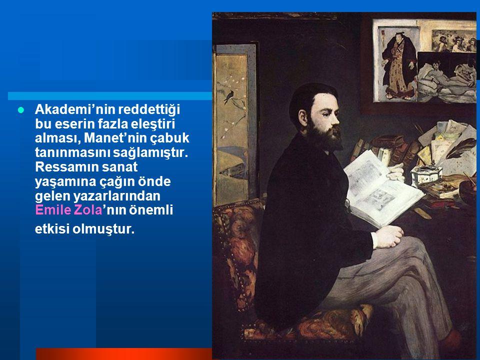 Akademi'nin reddettiği bu eserin fazla eleştiri alması, Manet'nin çabuk tanınmasını sağlamıştır.