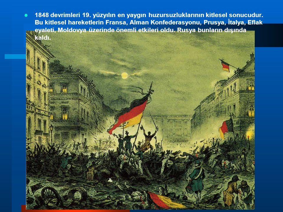 1848 devrimleri 19. yüzyılın en yaygın huzursuzluklarının kitlesel sonucudur.