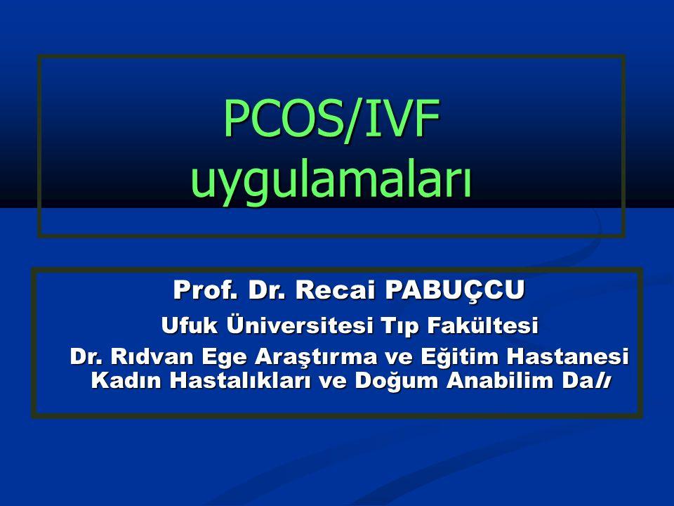 PCOS/IVF uygulamaları