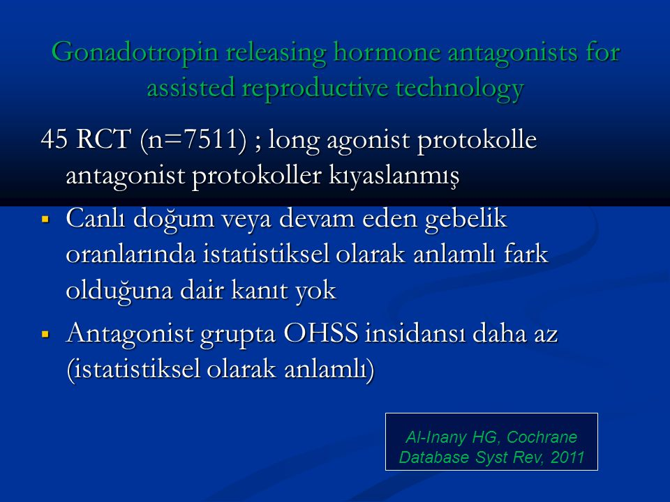 Al-Inany HG, Cochrane Database Syst Rev, 2011