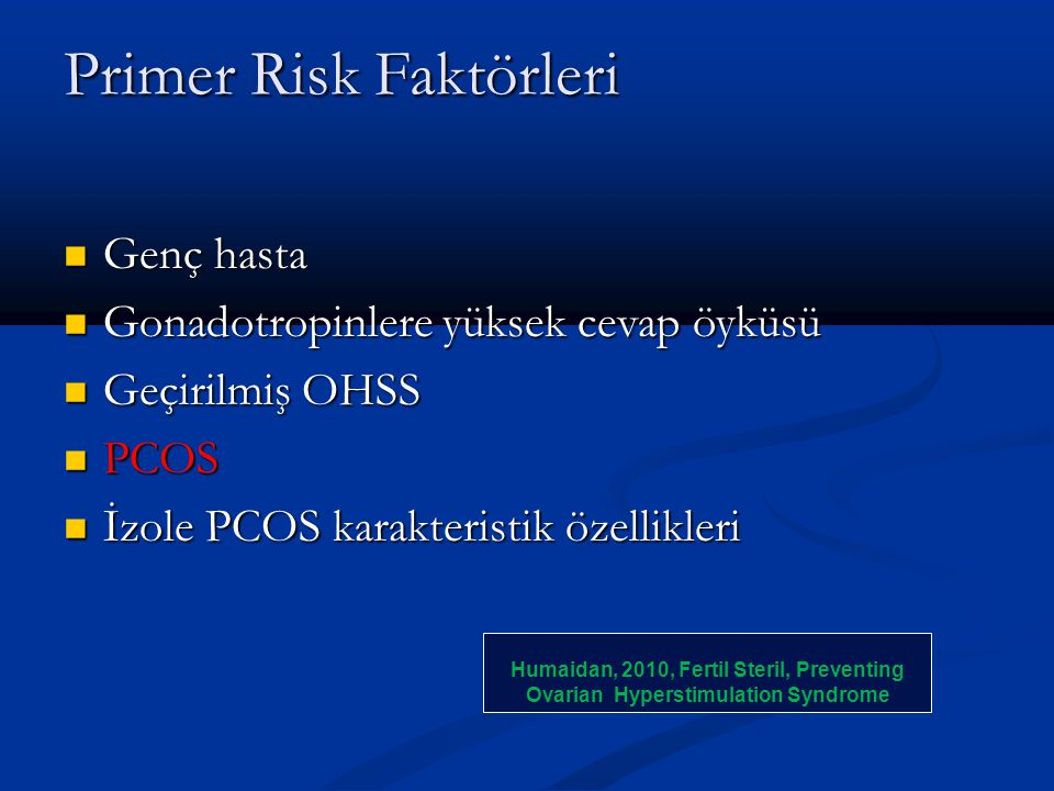 Primer Risk Faktörleri