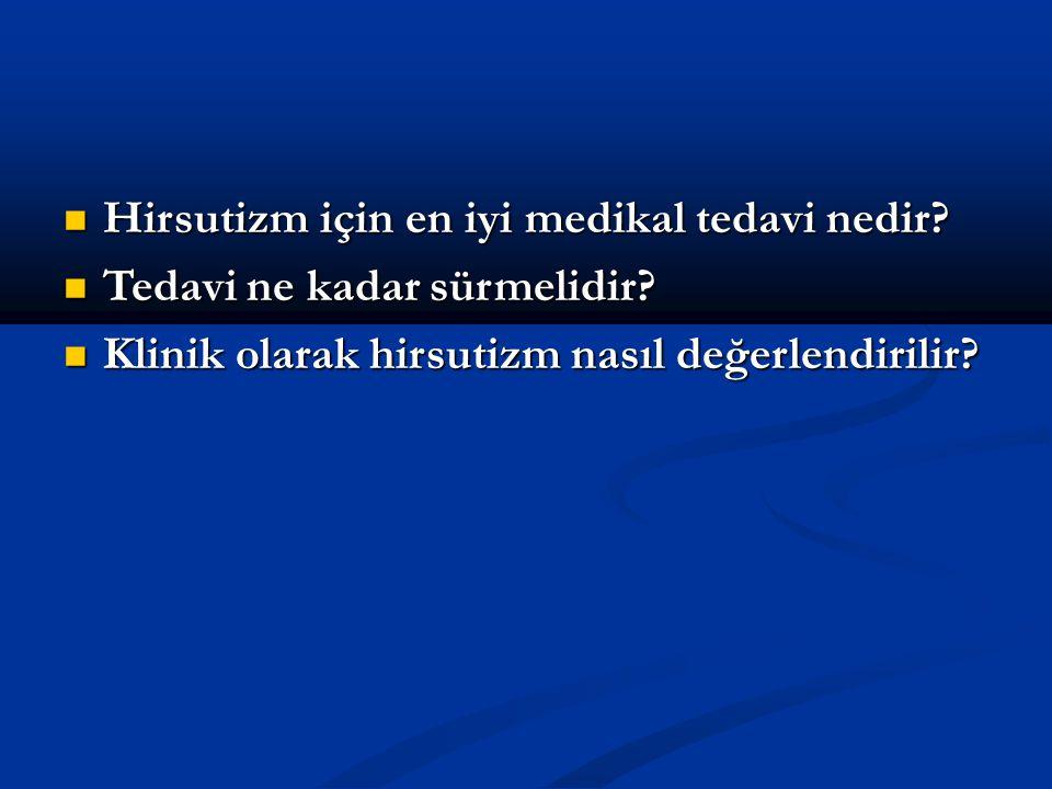 Hirsutizm için en iyi medikal tedavi nedir
