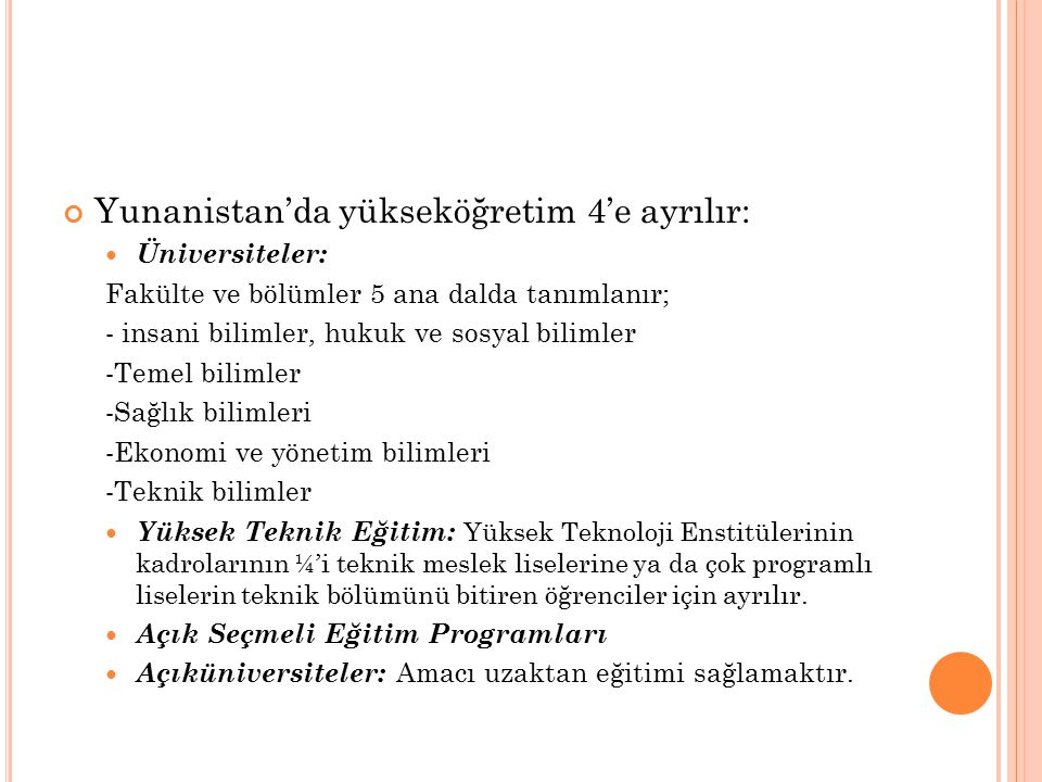 Yunanistan'da yükseköğretim 4'e ayrılır: