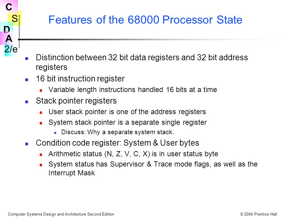 Features of the 68000 Processor State