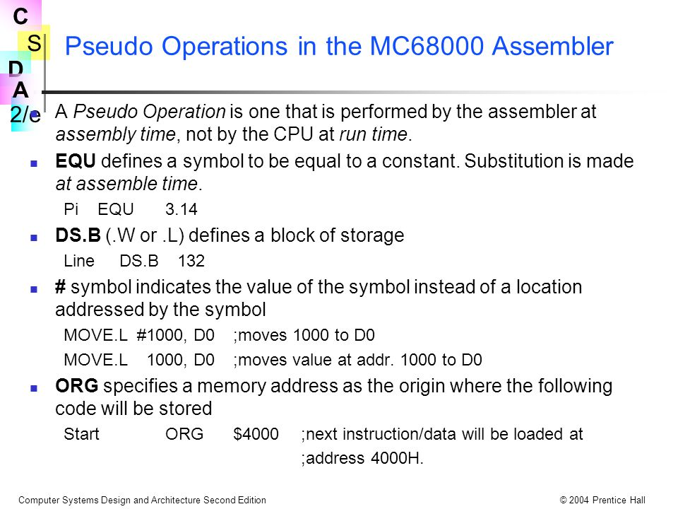 Pseudo Operations in the MC68000 Assembler