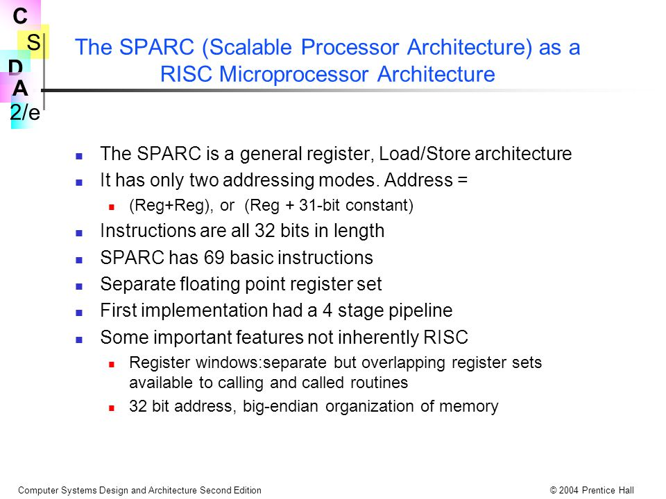 The SPARC (Scalable Processor Architecture) as a RISC Microprocessor Architecture