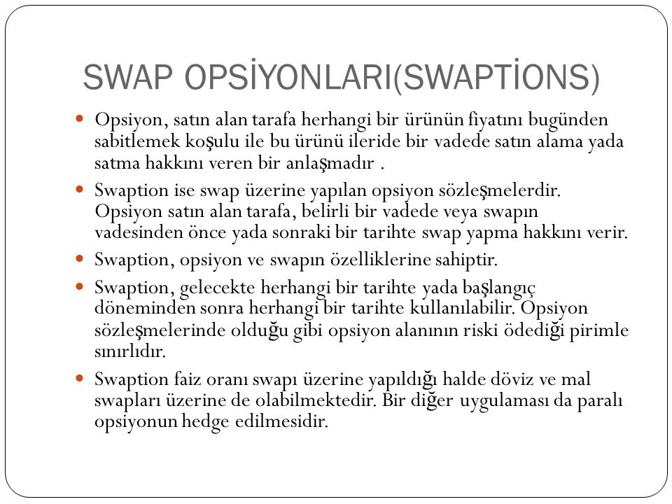 SWAP OPSİYONLARI(SWAPTİONS)