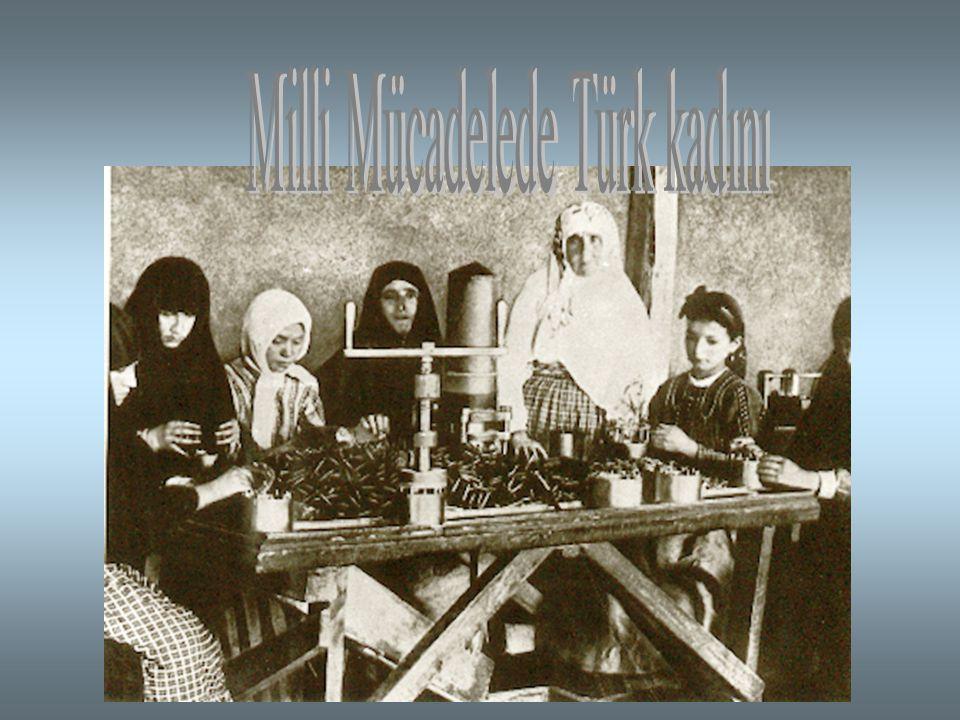 Milli Mücadelede Türk kadını