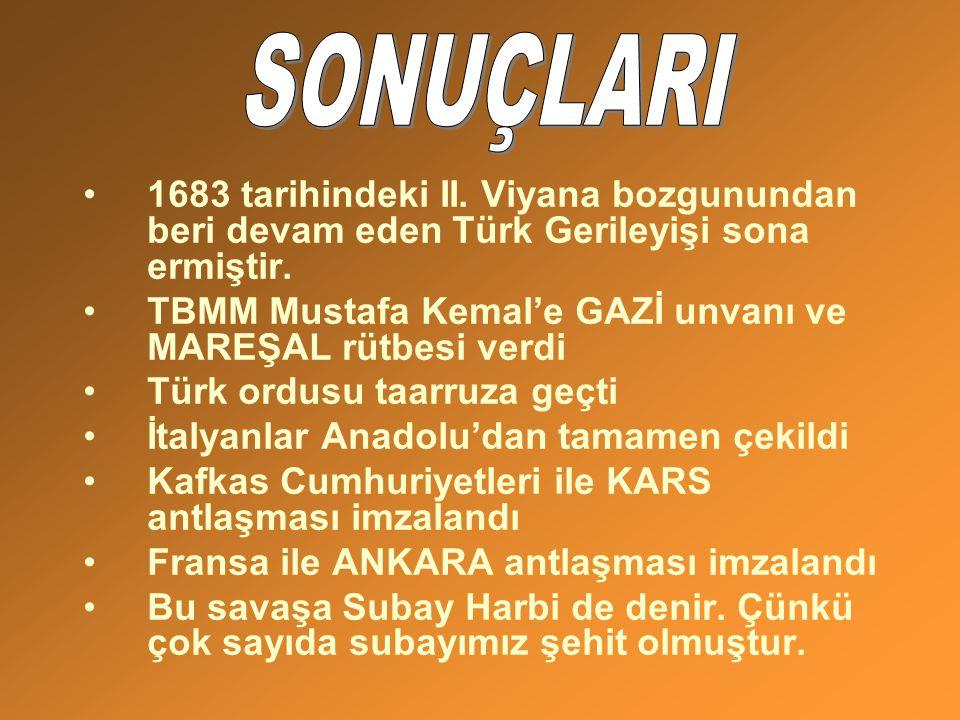 SONUÇLARI 1683 tarihindeki II. Viyana bozgunundan beri devam eden Türk Gerileyişi sona ermiştir.