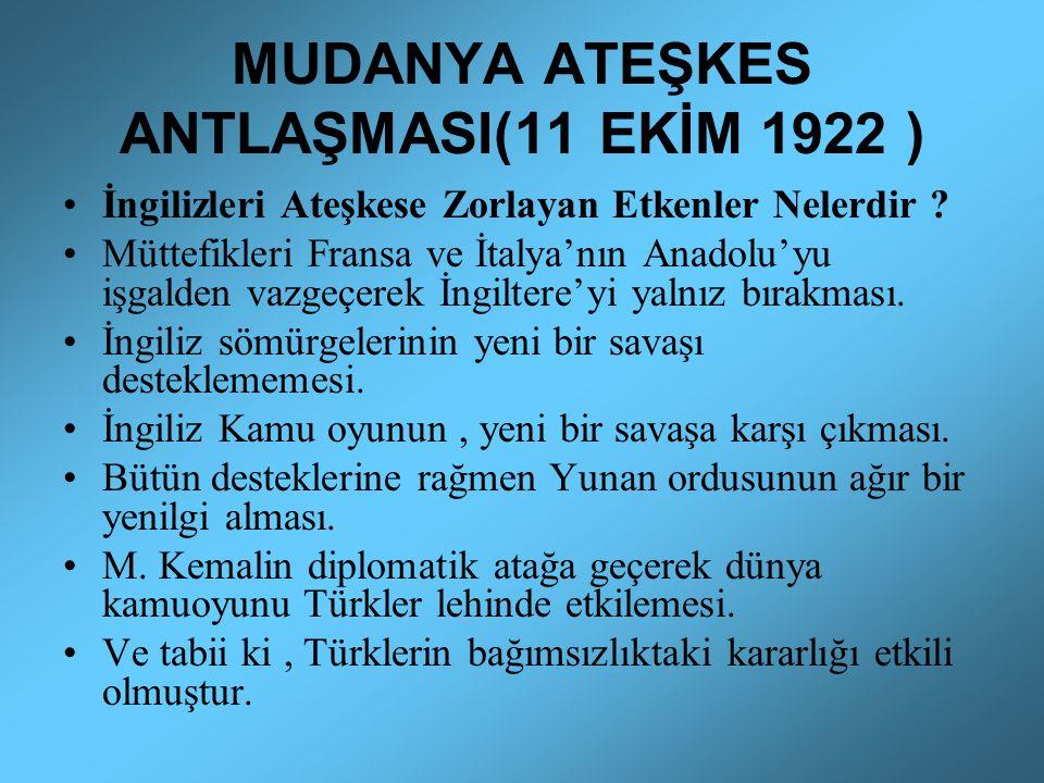 MUDANYA ATEŞKES ANTLAŞMASI(11 EKİM 1922 )
