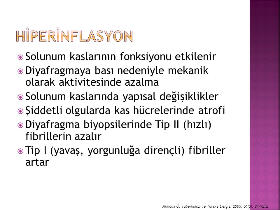 Hİperİnflasyon Solunum kaslarının fonksiyonu etkilenir