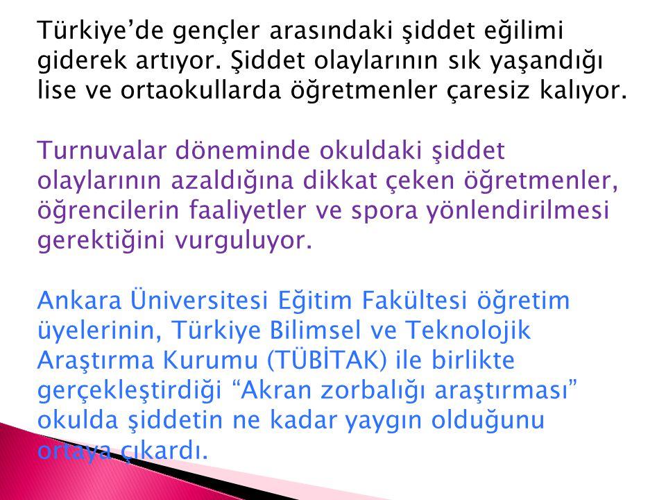 Türkiye'de gençler arasındaki şiddet eğilimi giderek artıyor