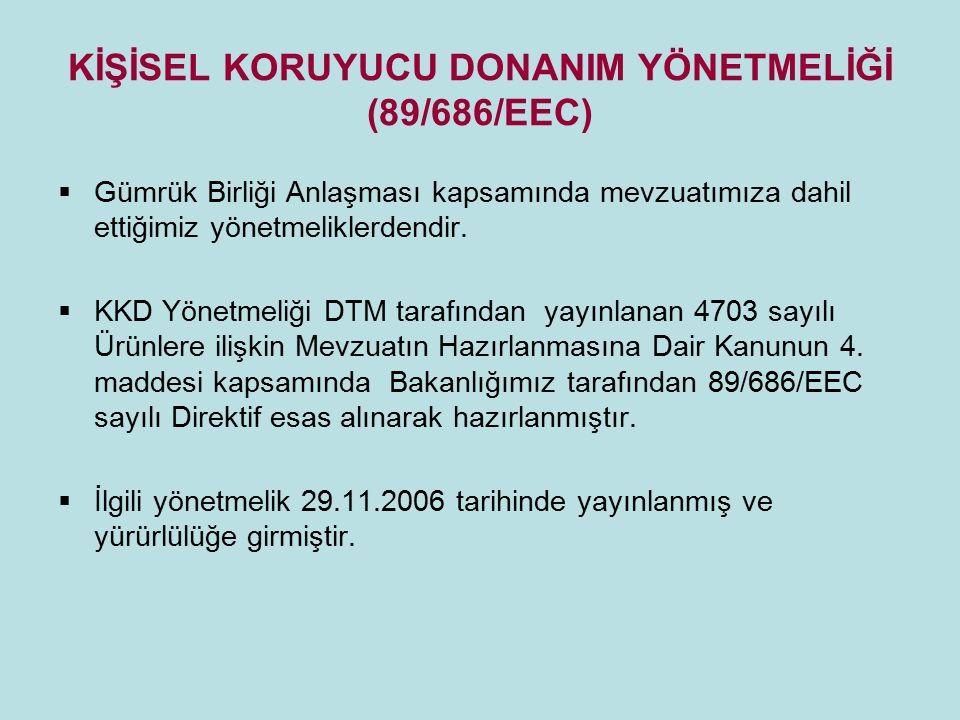 KİŞİSEL KORUYUCU DONANIM YÖNETMELİĞİ (89/686/EEC)