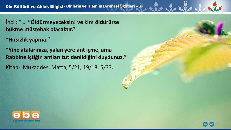 Kitab-ı Mukaddes, Matta, 5/21, 19/18, 5/33.