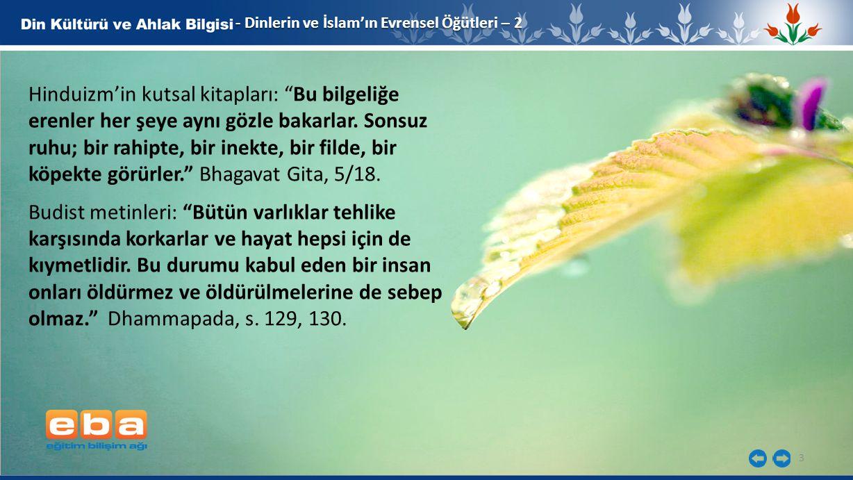 - Dinlerin ve İslam'ın Evrensel Öğütleri – 2